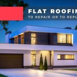 Flat Roofing: to Repair or to Replace?